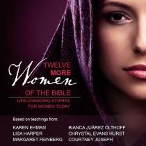 Twelve More Women of the Bible Audio Study