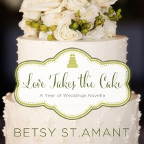Love Takes the Cake (A Year of Weddings Novella, Book #10)