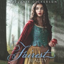 The Fairest Beauty (Fairy Tale Romance Series, Book #3)