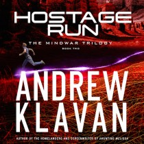 Hostage Run (The MindWar Trilogy, Book #2)