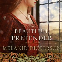 The Beautiful Pretender (A Medieval Fairy Tale, Book #2)