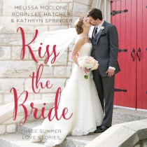 Kiss the Bride (A Year of Weddings Novella)