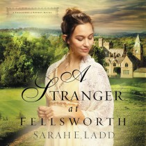 A Stranger at Fellsworth (A Treasures of Surrey Novel)
