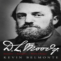 D.L. Moody - A Life