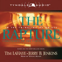 The Rapture (Before They Were Left Behind Series, Book #3)