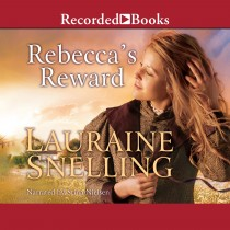 Rebecca's Reward (Daughters of Blessing, Book #4)