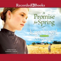 A Promise for Spring (Heart of the Prairie, Book #3)