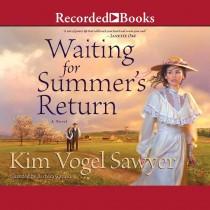 Waiting for Summer's Return (Heart of the Prairie, Book #1)