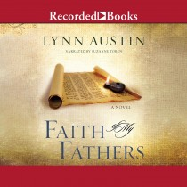 Faith of my Fathers (Chronicles of the Kings, Book #4)