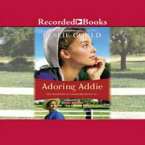 Adoring Addie (The Courtships of Lancaster County, Book #1)