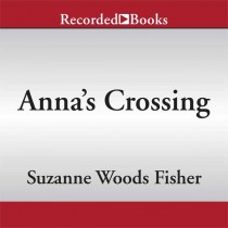 Anna's Crossing (An Amish Beginnings Novel)