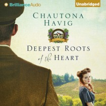 Deepest Roots of the Heart (Legacy of the Vines Series, Book #1)