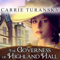 The Governess of Highland Hall (Edwardian Brides Series, Book #1)
