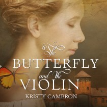The Butterfly and the Violin (A Hidden Masterpiece Series, Book #1)