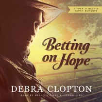 Betting on Hope (A Four of Hearts Ranch Romance)