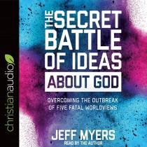 The Secret Battle of Ideas about God
