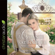 A Chance at Forever (Teaville Moral Society, Book #3)