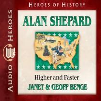 Alan Shepard (Heroes of History Series)