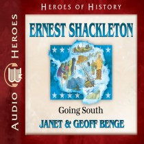 Ernest Shackleton (Heroes of History Series)