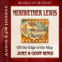 Meriwether Lewis (Heroes of History Series)