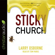 Sticky Church (Leadership Network Innovation Series)
