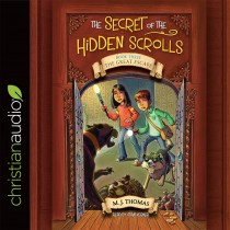 The Great Escape (The Secret of the Hidden Scrolls Series, Book #3)