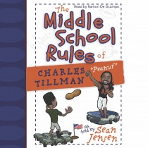 "The Middle School Rules of Charles Tillman: ""Peanut"""