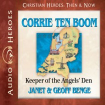 Corrie ten Boom (Christian Heroes: Then & Now)