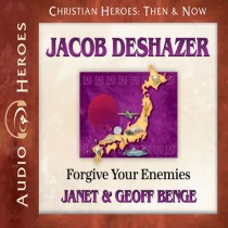 Jacob DeShazer (Christian Heroes: Then & Now)
