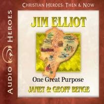 Jim Elliot (Christian Heroes: Then & Now)