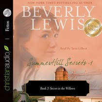 SummerHill Secrets Volume 1, Book 2: Secret in the Willows