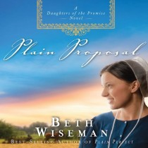 Plain Proposal (The Daughters of the Promise Collection, Book #5)