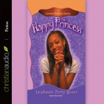 Happy Princess (Carmen Browne Series, Volume #5)