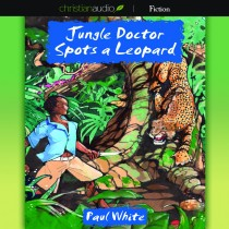 Jungle Doctor Spots a Leopard (Jungle Doctor Series, Book #3)