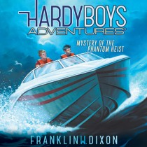 Mystery of the Phantom Heist (Hardy Boys Adventures, Book #2)
