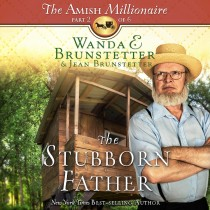 The Stubborn Father (The Amish Millionaire, Book #2)