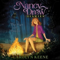 The Sign in the Smoke (Nancy Drew Diaries #12)