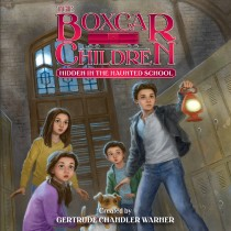 Hidden in the Haunted School (The Boxcar Children Mysteries, Book #144)