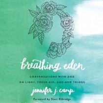 Breathing Eden
