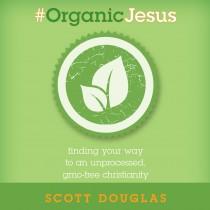 #Organic Jesus