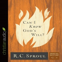 Can I Know God's Will? (Series: Crucial Questions, Book #4)