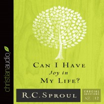 Can I Have Joy In My Life? (Series: Crucial Questions, Book #12)