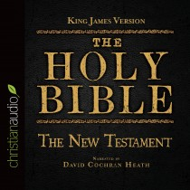 The Holy Bible in Audio - King James Version: The New Testament