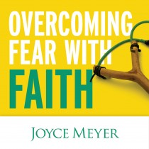 Overcoming Fear with Faith Teaching Series