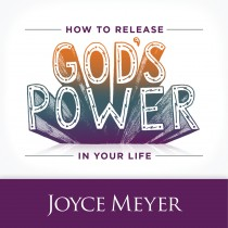 How to Release God's Power in You Life Teaching Series