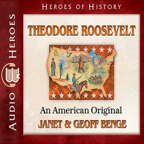 Theodore Roosevelt (Heroes of History)
