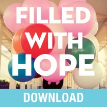 Filled with Hope Teaching Series