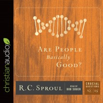 Are People Basically Good? (Series: Crucial Questions, #25)