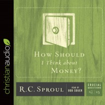 How Should I Think about Money? (Series: Crucial Questions, #23)