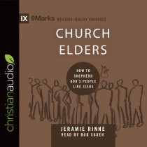 Church Elders (9Marks Series)